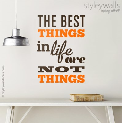 מדבקת קיר The best things in life