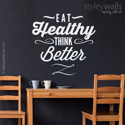 מדבקת קיר  Eat healthy Think better